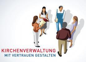 Kirchenverwaltung KV - mit Vertrauen gestalten