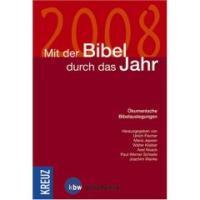 Das Begleitbuch für die ökumenische Bibellese 2008